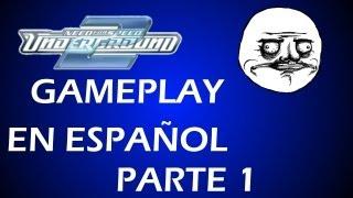 GAMEPLAY - NEED FOR SPEED UNDERGROUND 2 PC ( EN ESPAÑOL ) ( PARTE 1 )
