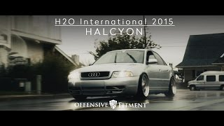 H2O International 2015 | Presented by Offensive Fitment | A Film by HALCYON