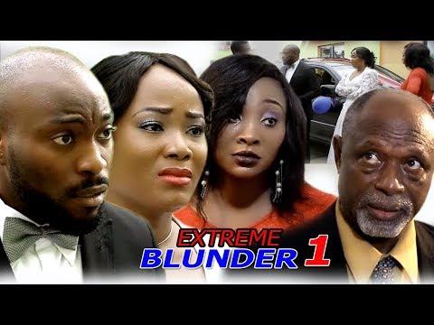 Extreme Blunder Season 1 - 2018 Newest Nigerian Nollywood Movie   Nollywood Blockbuster Movie 2018