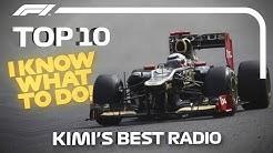 Top 10 Moments of Radio Raikkonen! Kimi's Best Team Radio Messages
