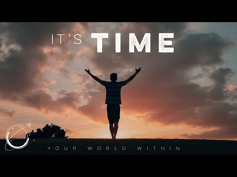It's Time – Motivational Speech