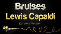 Lewis Capaldi - Bruises (Karaoke Version)
