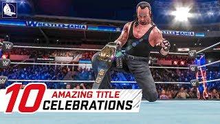 WWE 2K18 Top 10 Awesome Championship Celebrations