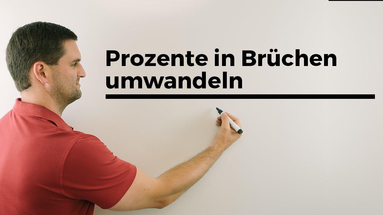 Prozente in Brüche umwandeln, Bruchrechnung | Mathe by Daniel Jung ...