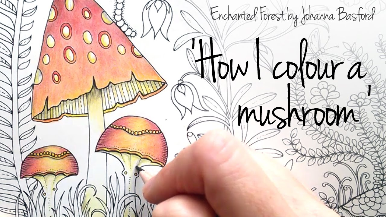 How I Colour A Mushroom Blending Colours Enchanted Forest