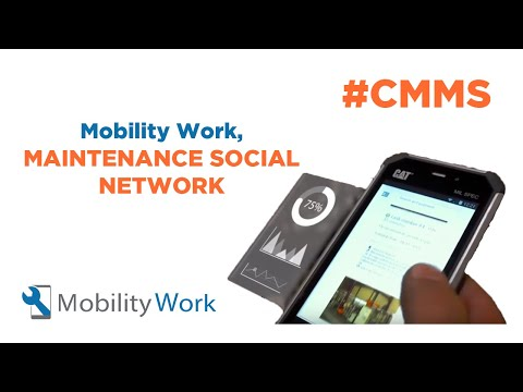 CMMS Mobility Work - Maintenance Social Network