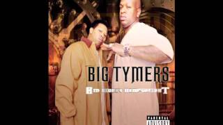 Big Tymers - Got Everything (f/ Tateeze)