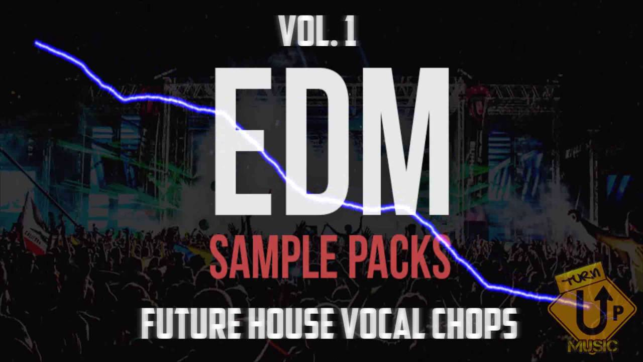 Future House Vocal Chops | FREE EDM SAMPLE PACKS VOL. 1 | DOWNLOAD ...