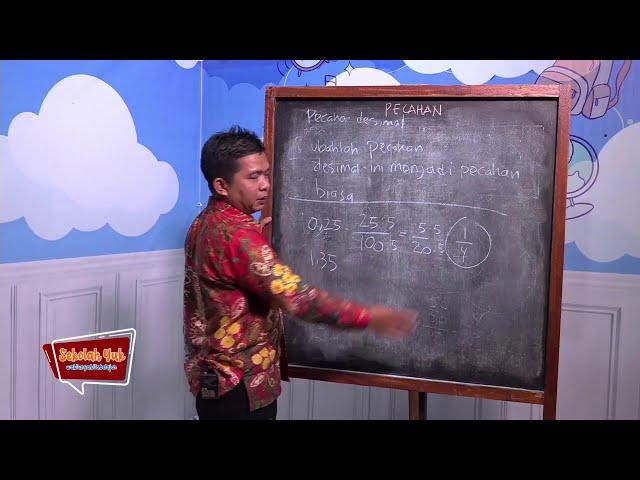 SD Kelas 4 - Mengenal Berbagai Jenis Pecahan  Episode 3