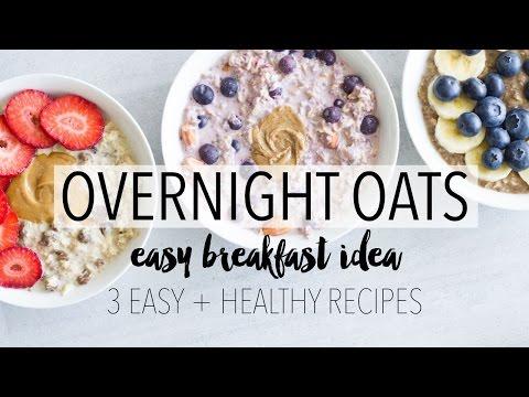 Overnight Oats 3 Ways | Easy + Healthy Breakfast Ideas