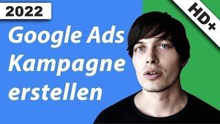 Google Adwords Tutorial: Kampagne erstellen
