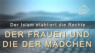 Der Islam etabliert die Rechte der Frauen und die der Mädchen | Stimme des Kalifen