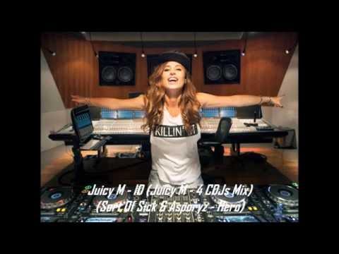 Juicy M - ID (Juicy M - 4 CDJs Mix) (Sort Of Sick & Asporyz - Hero) (Juicy M & Turinno - Maracana)