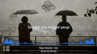 Taxi Hujan Kemarin Cover By Tereza Lirik