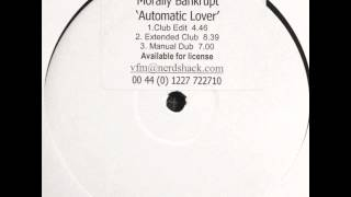 Morally Bankrupt-Automatic Lover (Club mix)