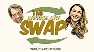 The SWAP Episode 10: Rachael Ray, Part 1