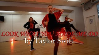 TAYLOR SWIFT - Look What You Made Me Do (Dance Video) | Dennis Iliev Choreography