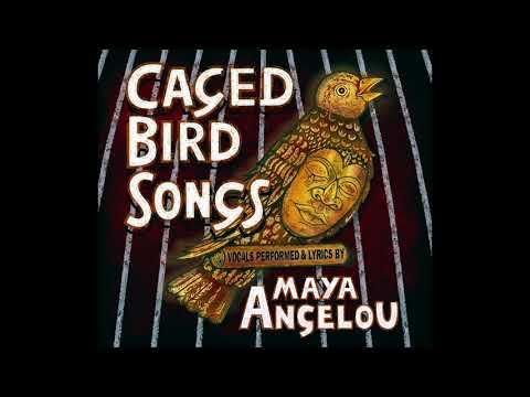 Maya Angelou: Caged Bird Songs Full Album
