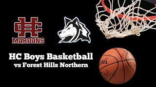 HC Boys Basketball vs Forest Hills Northern