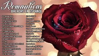 Musica Romantica Canciones De Amor ???? Mejores Exitos Baladas Romanticas en Espanol