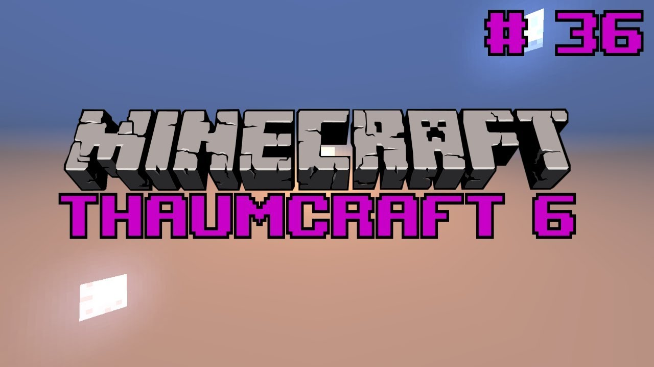 Let's do Thaumcraft 6 - `Mystcraft` - Ep36