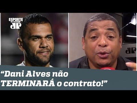 """""""Daniel Alves NÃO TERMINA o contrato no São Paulo!"""", dispara Vampeta"""