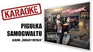 "KARAOKE ""Pigułka samogwałtu"" | NOCNY KOCHANEK | album: Zdrajcy Metalu"