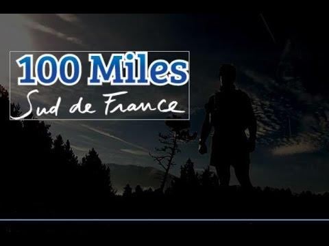 100 miles du sud de la France 2016 by Emmanuel Coussy