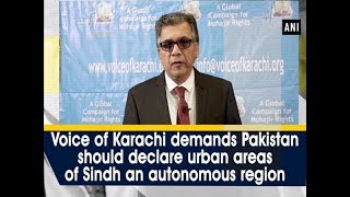 Voice of Karachi demands Pakistan to declare urban areas of Sindh an autonomous region