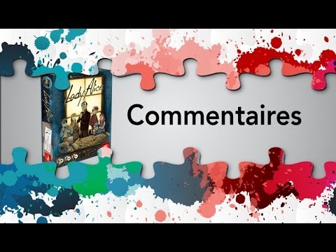 Lady Alice - Commentaires