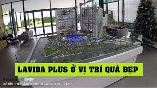 Mô hình phối cảnh dự án chung cư Lavida Plus, Nguyễn Văn Linh, Quận 7 - Land Go Now ✔
