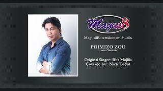 POIMIZO ZOU (Nick Tudol) [Cover Version]