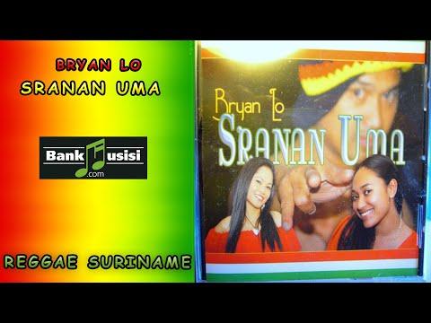 Bryan Lo – Sranan Uma | Bankmusisi