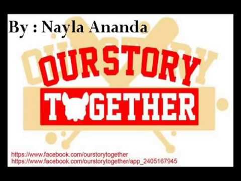 Our Story Together Tanpa Dirimu  New Version