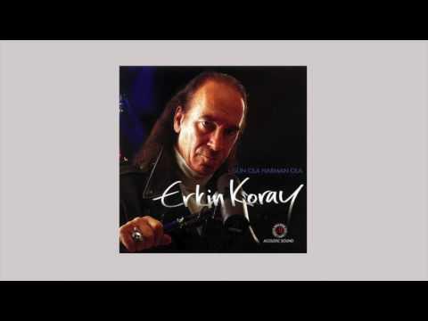 Erkin Koray - Gün Ola Harman Ola (Audio)