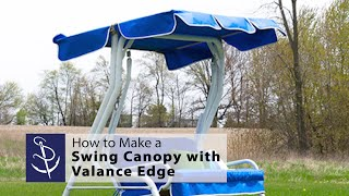How To Make A Swing Canopy