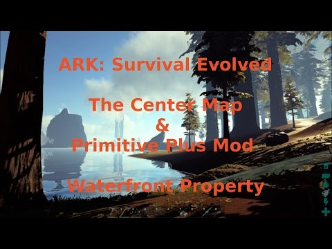 ARK: The Center & Primitive+ (Waterfront Property) S3E2