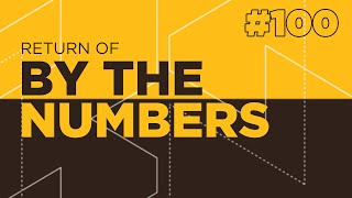 Return Of By The Numbers #100 w/ Anders, Moses & HenryG