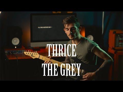 Thrice - The Grey - Dual Guitar Guitar Cover + TAB