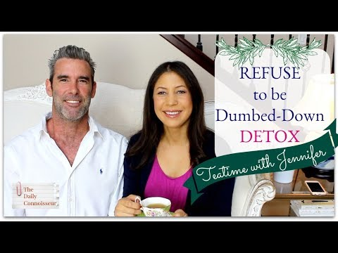 Refuse to be Dumbed-Down | Detox | Teatime with Jennifer