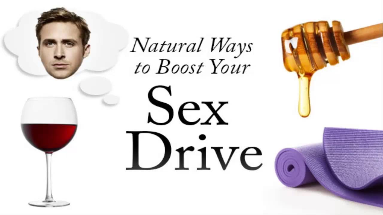 How to increase sex drivvve