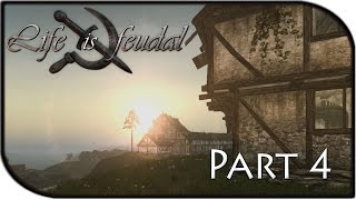 Life is Feudal Gameplay Part 4 - Beginning our Village/Town! (Building/Mining Tutorial)