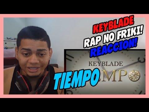 Keyblade - Tiempo - VIDEO REACCION!!!