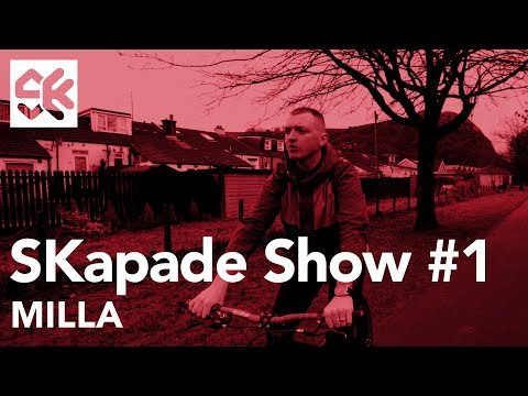 The SKapade Show #001 - Milla