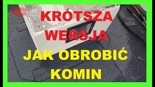 Jak Obrobić Komin Papą Krótsza Wersja Grzanie Papy Papa Termozgrzewalna MarekR Dekarz JP!