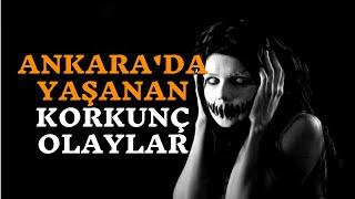 Ankara'da Yaşayan Genç Kızın Yaşadığı Korkunç Olaylar | Korku Hikayeleri | Gerçek Hikayeler