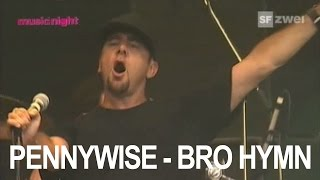 pennywise bro hymn live at gampel open air