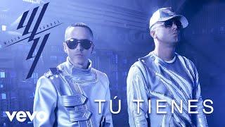 Wisin & Yandel - Tú Tienes (Audio)