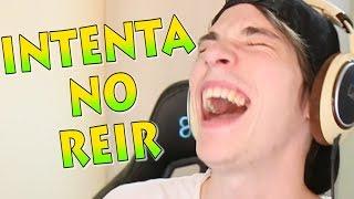 Video de INTENTA NO REIR CHALLENGE: NO PARO DE REIR EDITION