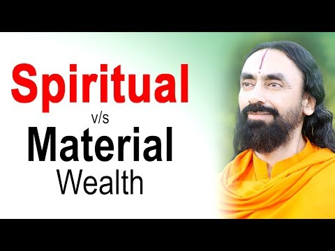 Why Spiritual Wealth is More Important than Material Wealth? | Swami Mukundananda